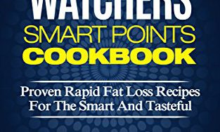 51mDHUDma7L 313x188 - Weight Watchers Smart Points Cookbook: Proven Rapid Fat Loss Recipes For The Smart And Tasteful (Lose A Pound A Day, Gain Better Energy, And Take Back That Confidence)