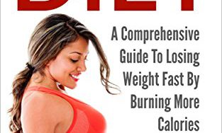 51z4VcB8IoL 313x188 - Fat Burning Diet: A Comprehensive Guide To Losing Weight Fast By Burning More Calories (Weight Loss, Weight Loss Diet, Burn Calories, Lose Weight)