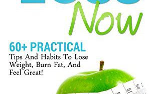 51z8yva5TzL 313x188 - Lose Weight: 60+ Amazing Yet Practical Tips And Habits To Lose Weight, Burn Fat, And Feel Great! (Dieting Tips, Lose Weight Fast, Quick Weight Loss Book 1)