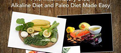 61JPRhvsYyL 424x188 - Diet And Weight Loss Guide Volume 1: Anti Inflammatory Diet, Alkaline Diet and Paleo Diet Edition