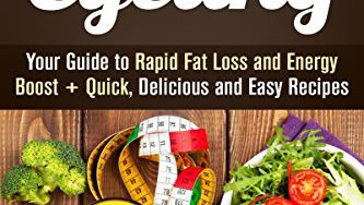 51sRxH0aHvL 333x188 - Carb Cycling: Your Guide to Rapid Fat Loss and Energy Boost + Quick, Delicious and Easy Recipes (Weight Loss Plan)