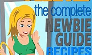 51G2otHWSZL 313x188 - LOW CARB: The Complete Newbie Guide: Recipes & Meal Plans:  How to Have Long Term Success On A Low Carb Diet (Weight Loss, Atkins Diet, Appetite, Fat Loss, Low Carbohydrate)