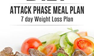 51Pfg08U64L 313x188 - DUKAN DIET: Attack Phase Meal Plan: 7 Day Weight Loss Plan (Dukan Diet Recipes, Lose Weight Naturally, Burn Fat, Build Muscle, Lose Weight)