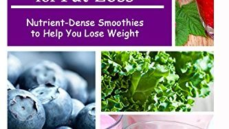 51YyICXZeeL 333x188 - The Healthiest Superfood Smoothies For Fat Loss: Nutrient-Dense Smoothies to Help You Lose Weight