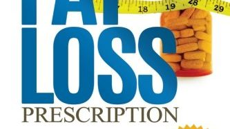 516MJPPXVPL 333x188 - The Fat Loss Prescription:: The Nine-Step Plan to Losing Weight and Keeping It Off