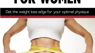 51tpxMQaGqL 333x188 - No Fail Fat Burning For Women: Get the weight loss edge for your optimal physique
