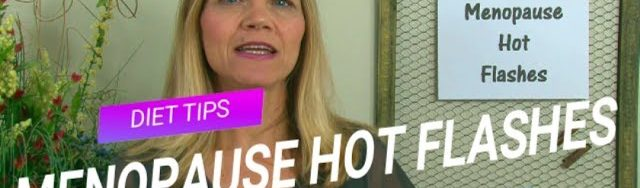 sddefault 2 640x188 - Diet Tips for Menopause Hot Flashes & Weight Loss